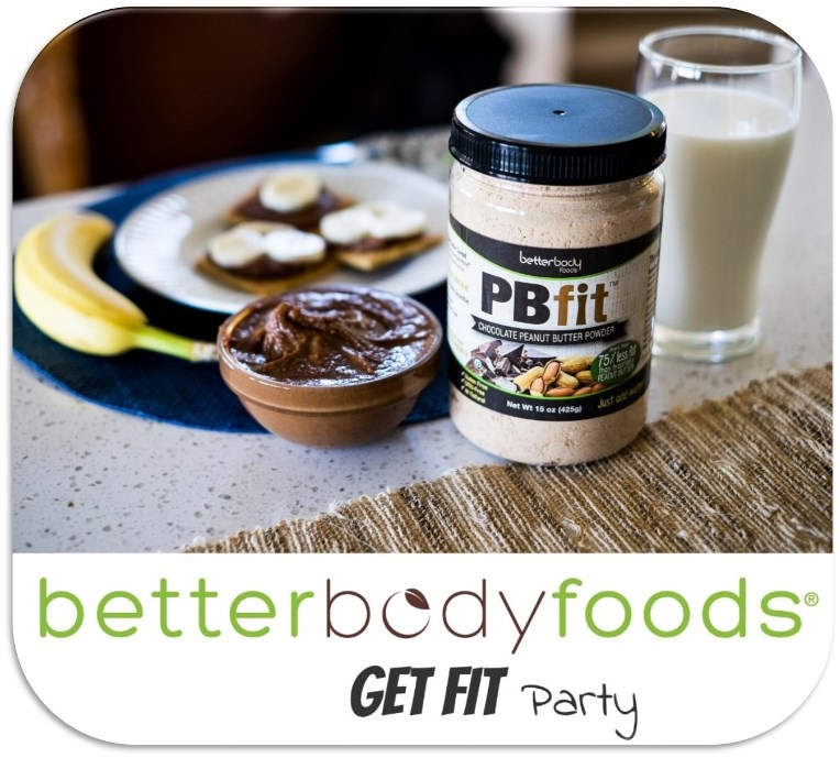 BetterBody Foods GET FIT Party